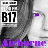 #Bigroom #Electro #Trance #DJ #B17's #AIRBORNE 13 #Dutch #Progressive #EDM @Housebeats.FM