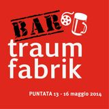 Bar Traumfabrik Puntata 13 - Sagra del Cinema 2014 con Filippo Costantini e Giorgio Vicario