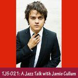 TJS 021: A Jazz Talk with Jamie Cullum