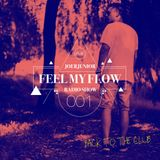 JOERJUNIOR - Feel My Flow (Radio Show) 001