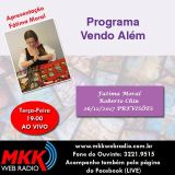 Programa Vendo Além 26.12.2017 - Fatima Moral