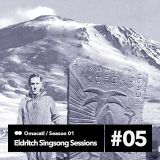 Omacatl - Eldritch Singsong Sessions #1.5 9/12/13