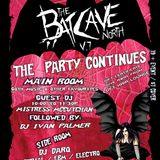 Batcave North v.7 live set from 11:30pm to 2:30am