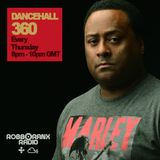 DANCEHALL 360 SHOW - (28/07/16) ROBBO RANX