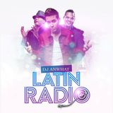 Dj Anwhat - Latin Radio