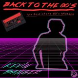 Back To The 80's Mixtape