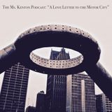 """The Ms. Kenton Podcast: """"A Love Letter to the Motor City"""" - February 2019"""