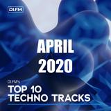 DI.FM Top 10 Techno Tracks April 2020
