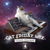 CAT FRIDAY MIX ESTATE ITALIANA - NU CAT