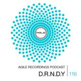 Agile Recordings Podcast 116 with D.R.N.D.Y