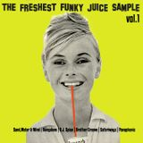The Freshest Funky Juice Sample VOL1