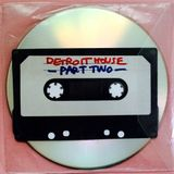 Detroit House Mixtape #2