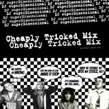 Cheaply Tricked: An EPIC mix