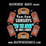 On The Hook!!! BeatMinerz Radio 7/1/18