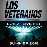 LOS V - LIVE MIX SUMMER 2018