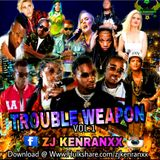 ZJ KENRANXX TROUBLE WEAPON  Vol.1