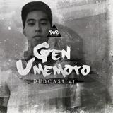 DUBCAST VI by Gen Umemoto (Abril 2017) Exclusive Set