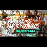 INJEKTAH @ Broke 'n' Whenzdays - 03-29-2017 [live set]