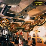 N/A : After Party Mixtape