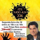 Luis Filipe Reis - com Vitor Santos