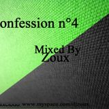 Confession N°4 Mixed By Zoux