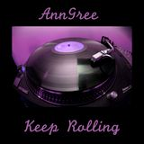 AnnGree - Keep Rolling (November 2013)