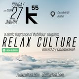 001 Relax Culture session at K55 Chaidari 27/1/2019 mixed by Cosmicleaf