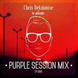 PURPLE SESSION MIX 006 BY Chris Delahouse
