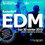 DJ Favorite - TOP 30 EDM Winter 2015 Mix (Worldwide)