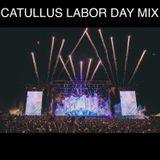 Catullus Labor Day Mix