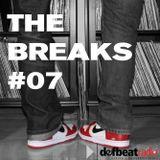 The Breaks #7