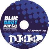 Session BlueBoatParty Deep 2010