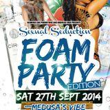 Sexy & Seductive Foam Party Promo Mix (Sat 27th Sept 2014 @ Medussa's Vibe Bradford)