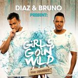 "Girls Goin' Wild 8 ""The Journey"" by Diaz & Bruno"