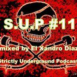 S.U.P #11 mixed by El Xandro Diaz