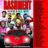 DJ ROY BASHMENT DANCEHALL MIX  2019 VOL.13 #HARDCORE #BASHMENT