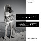 S7ven Nare #TheFeen #FridayFix (Episode 048)