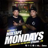 MIXTAPE MONDAYS SEASON.2 - EP.24 mixed by: DJ.MO™ & THE MIX KING (20.07.15)