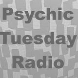 "Psychic Tuesday Radio : ""Cosmic Machines"""