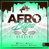 #AfroBites - Dessert | Served by @RodRantz