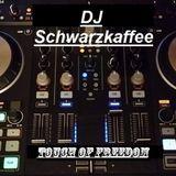 DJ Schwarzkaffee - Touch of freedom