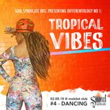 Tropical Vibes #1 (02.05.2015) - Dancing