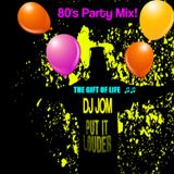 80's Party Mix! - The Gift of Life
