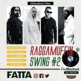 Raggamuffin Swing #2 (2018/7/16)