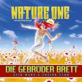 Nature One 2016 - Die Gebrüder Brett @ Acid Wars & Fusion Club - 06.08.2016