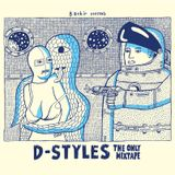 Bachir presents D-Styles: The Only Mixtape