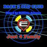 BACK 2 OLD CLUB  mixed by Roberto Antares