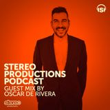 Oscar de Rivera for Stereo Productions Podcast WEEK 22 2014