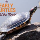 The Early Turtles (and Those Who Try Hardest) Get the Rock!