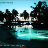 Isla Bela Sunset And Night 2011 - Compiled By Dj Ice.